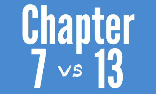 Chapter 7 vs Chapter 13